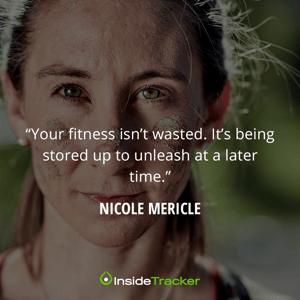 nicole mericle quote race season